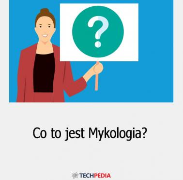 Co to jest Mykologia?